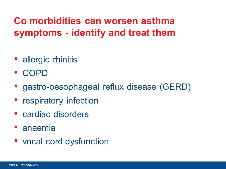 Co morbidities can worsen asthma symptoms - identify and treat them