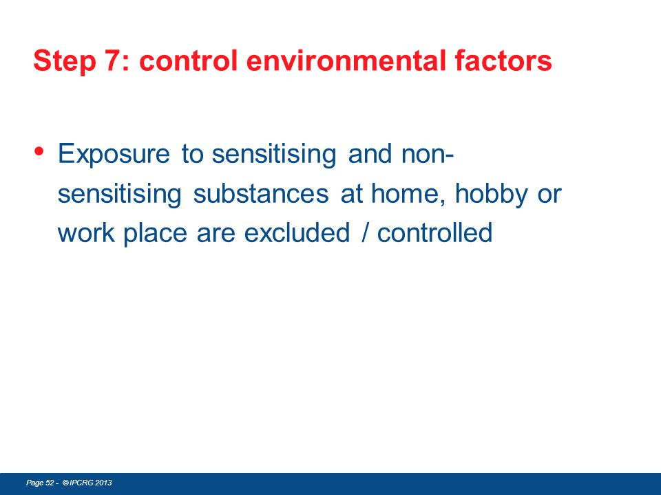 Step 7: control environmental factors