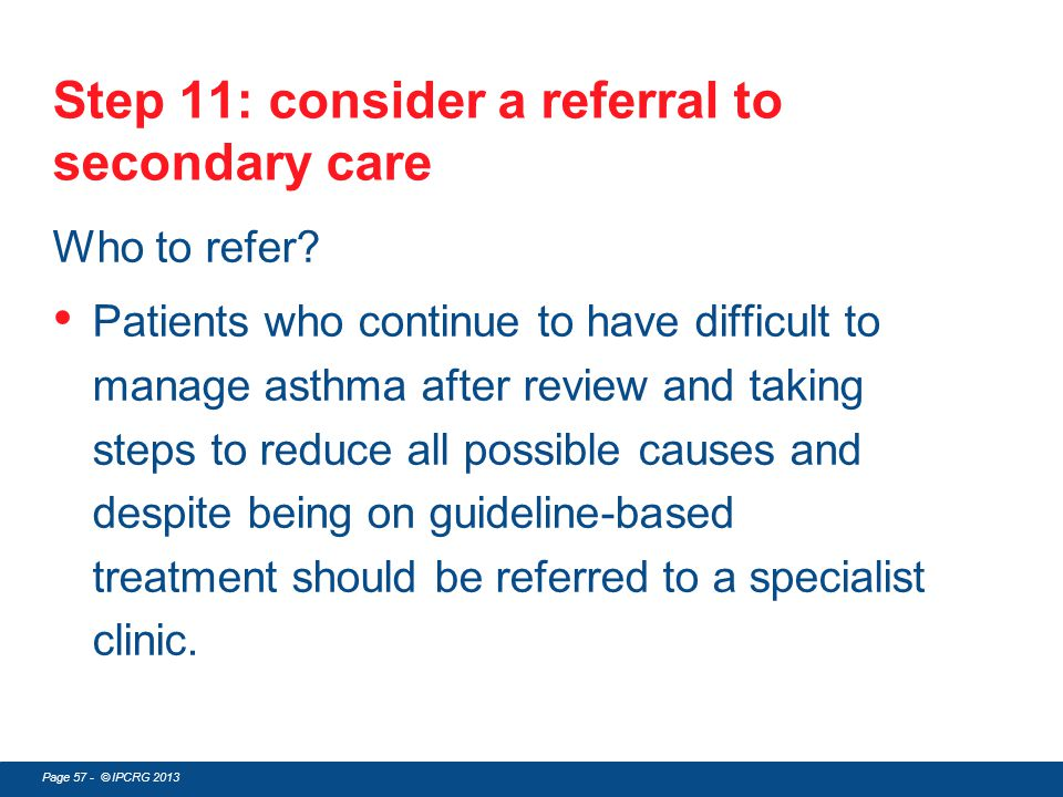Step 11: consider a referral to secondary care