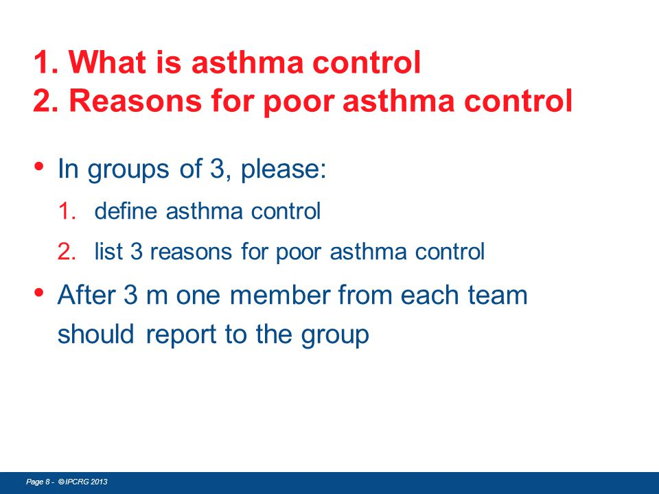 1. What is asthma control 2. Reasons for poor asthma control
