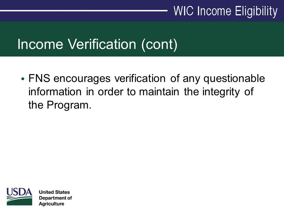 Income Verification (cont)