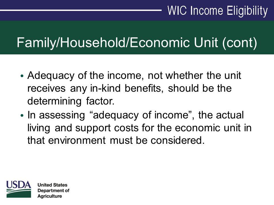 Family/Household/Economic Unit (cont)