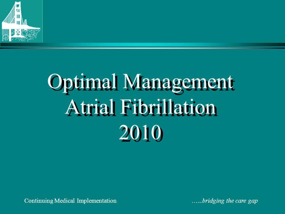 Optimal Management Atrial Fibrillation 2010