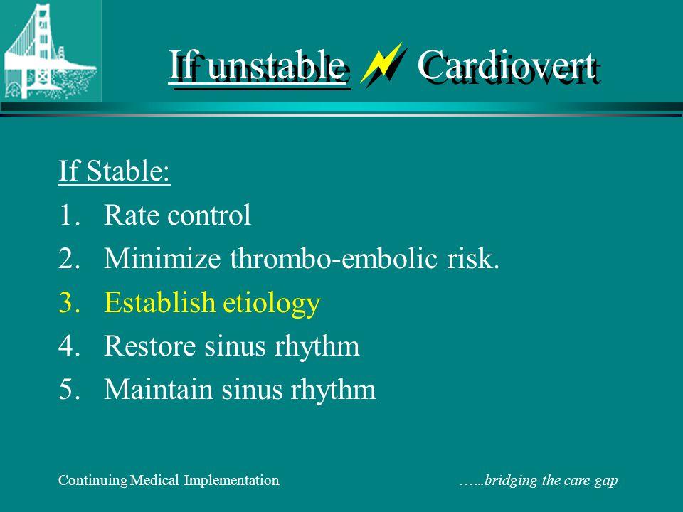 If unstable  Cardiovert