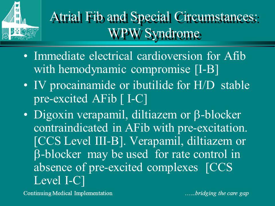 Atrial Fib and Special Circumstances: WPW Syndrome