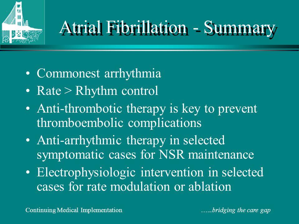 Atrial Fibrillation - Summary