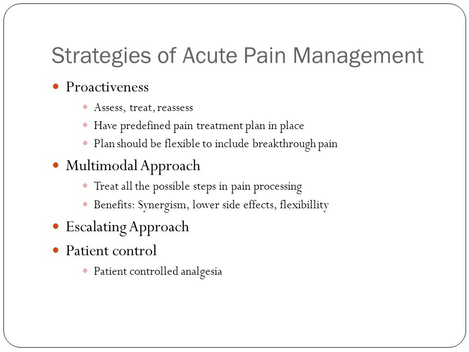 Strategies of Acute Pain Management