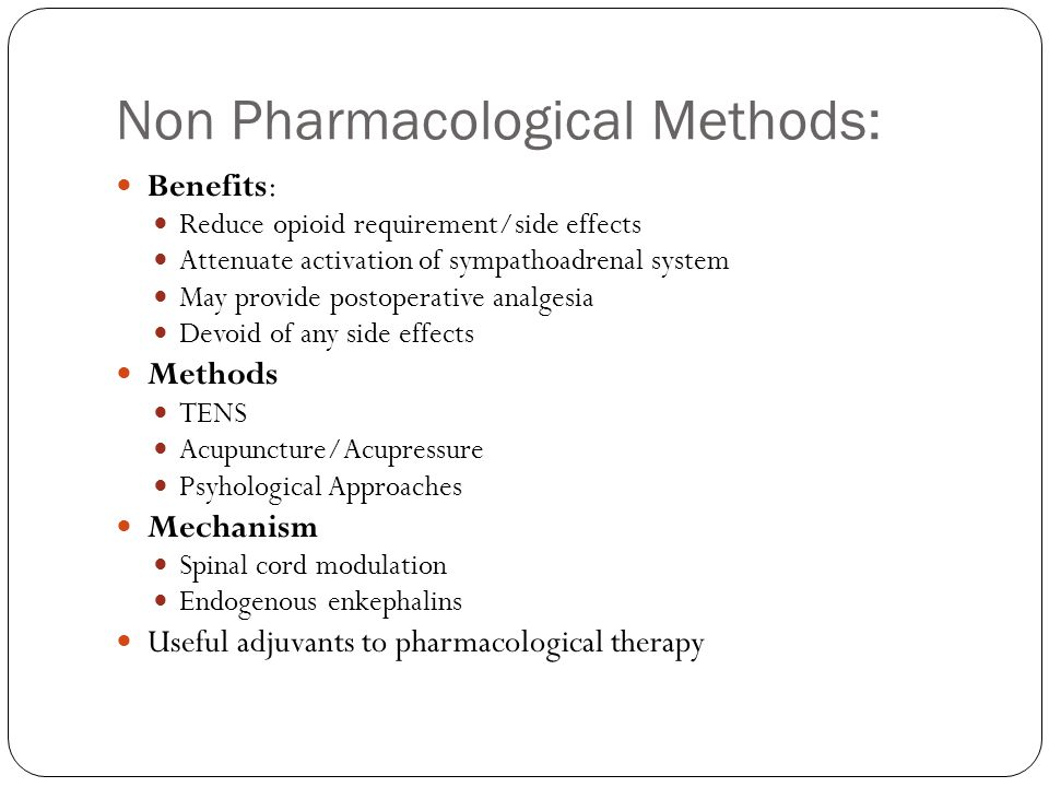 Non Pharmacological Methods:
