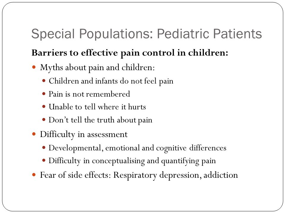 Special Populations: Pediatric Patients