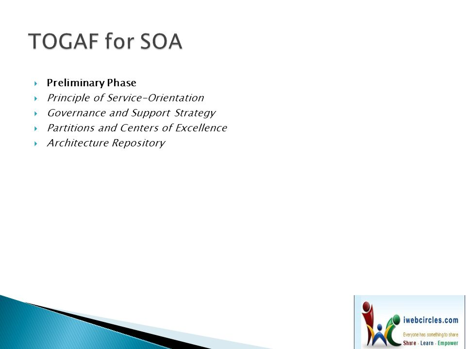 TOGAF for SOA Preliminary Phase Principle of Service-Orientation