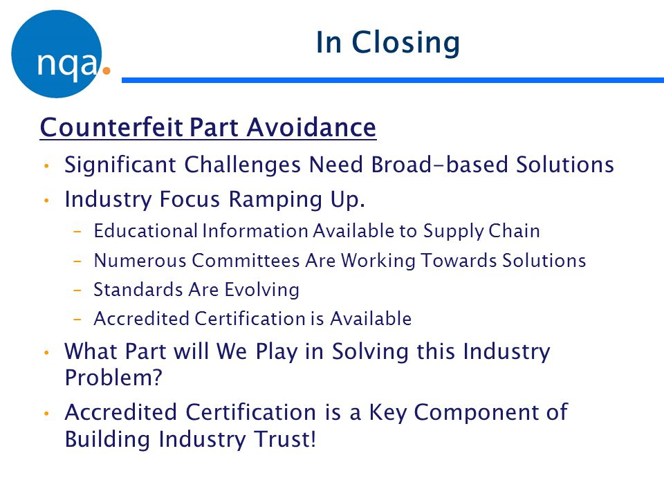 In Closing Counterfeit Part Avoidance