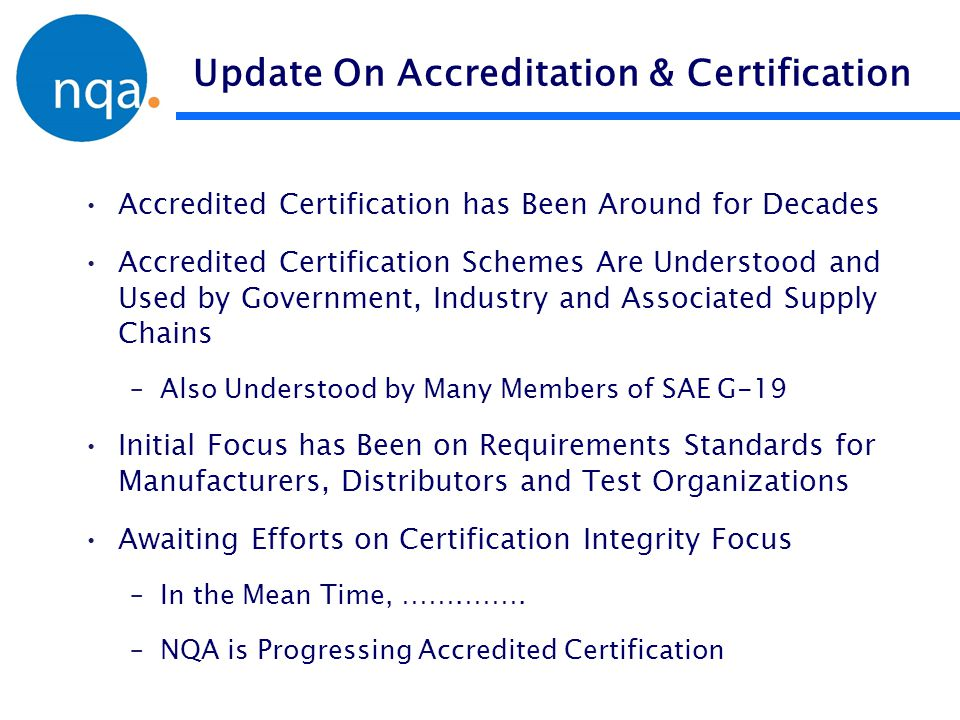 Update On Accreditation & Certification