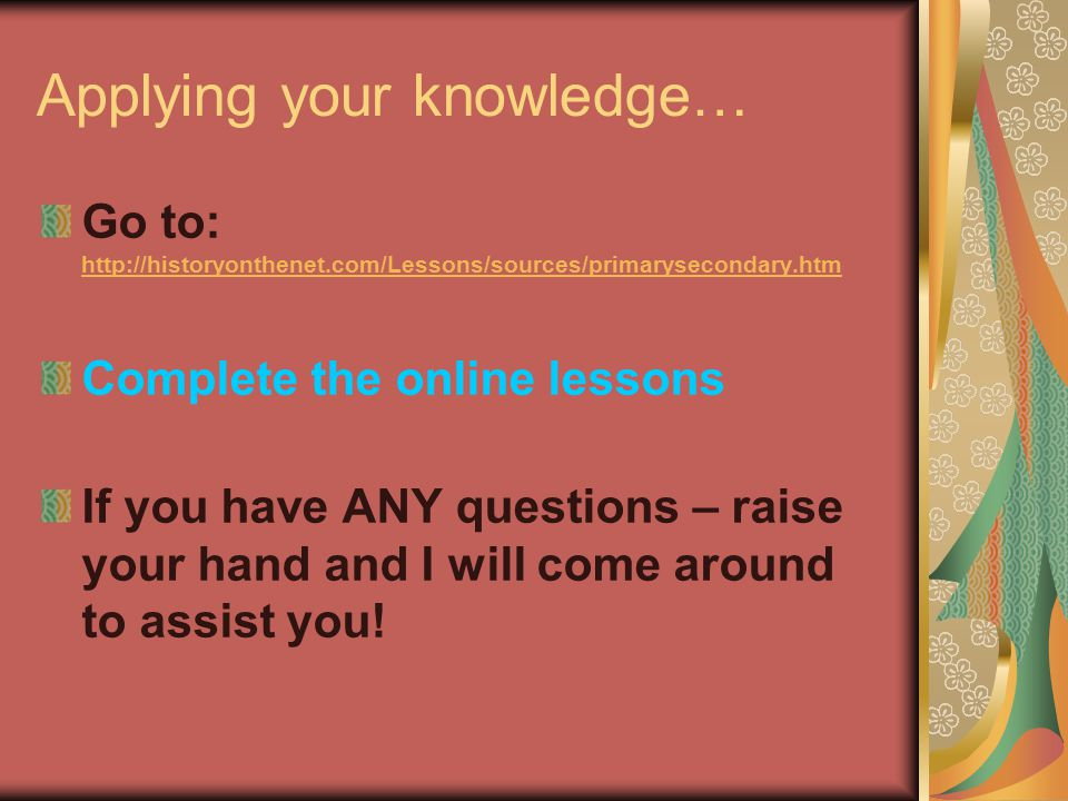 Applying your knowledge…