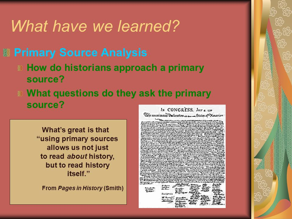 using primary sources From Pages in History (Smith)