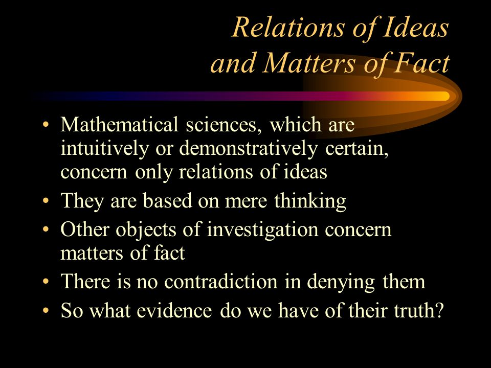 Relations of Ideas and Matters of Fact