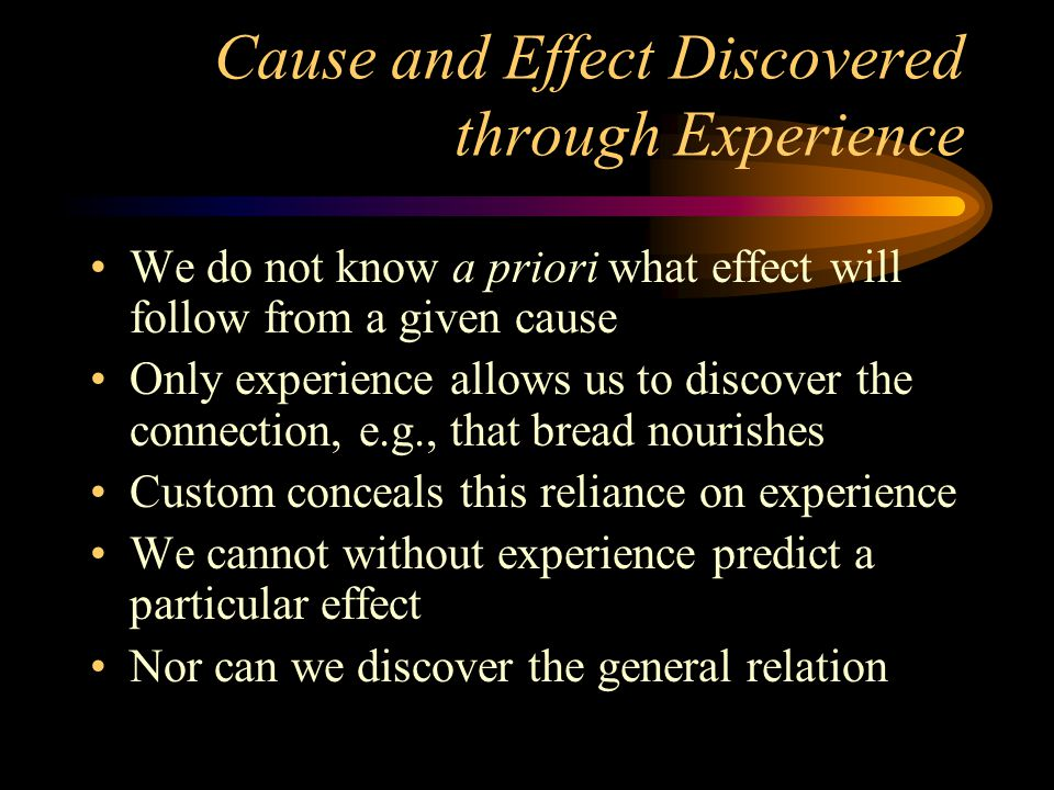 Cause and Effect Discovered through Experience