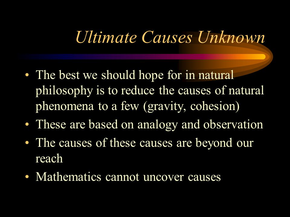 Ultimate Causes Unknown