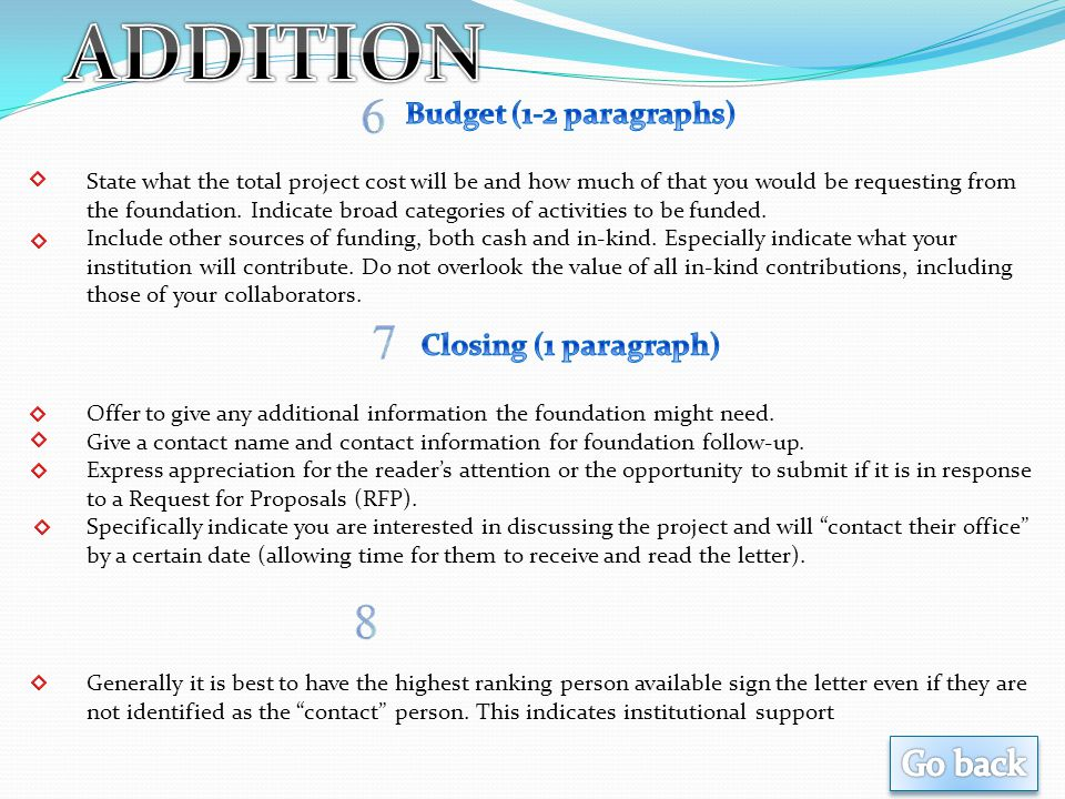 ADDITION Go back Budget (1-2 paragraphs) Closing (1 paragraph)