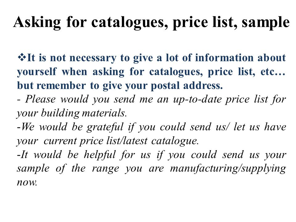 Asking for catalogues, price list, sample
