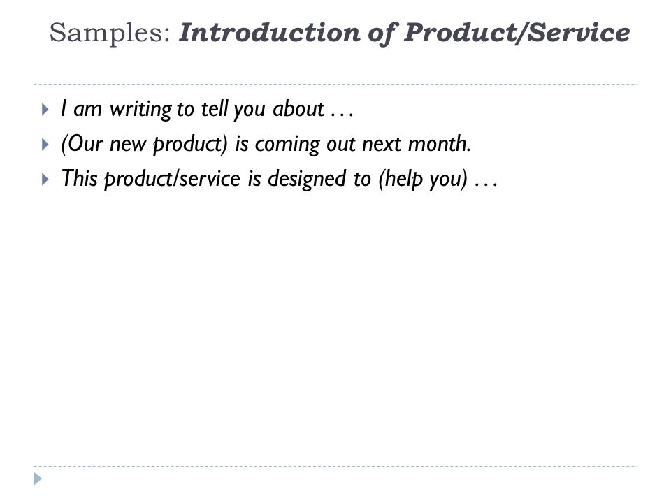 Samples: Introduction of Product/Service