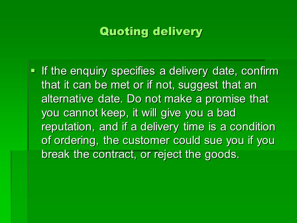 Quoting delivery