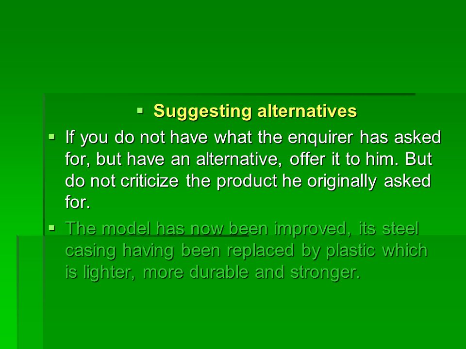 Suggesting alternatives