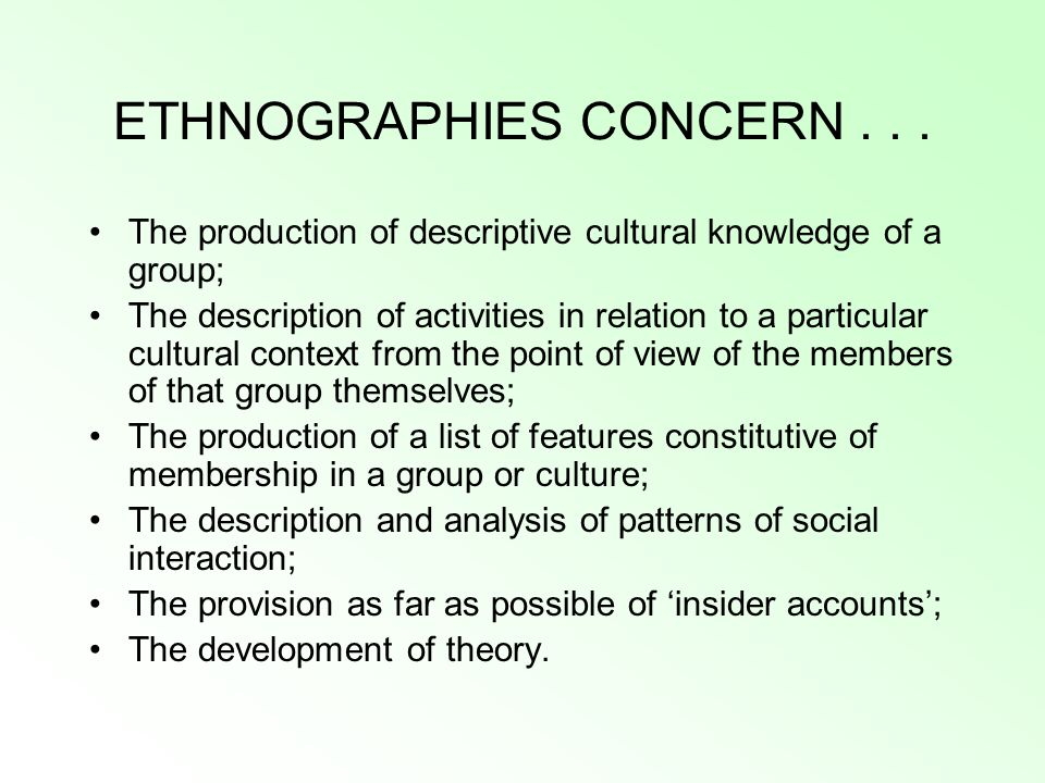 ETHNOGRAPHIES CONCERN . . .