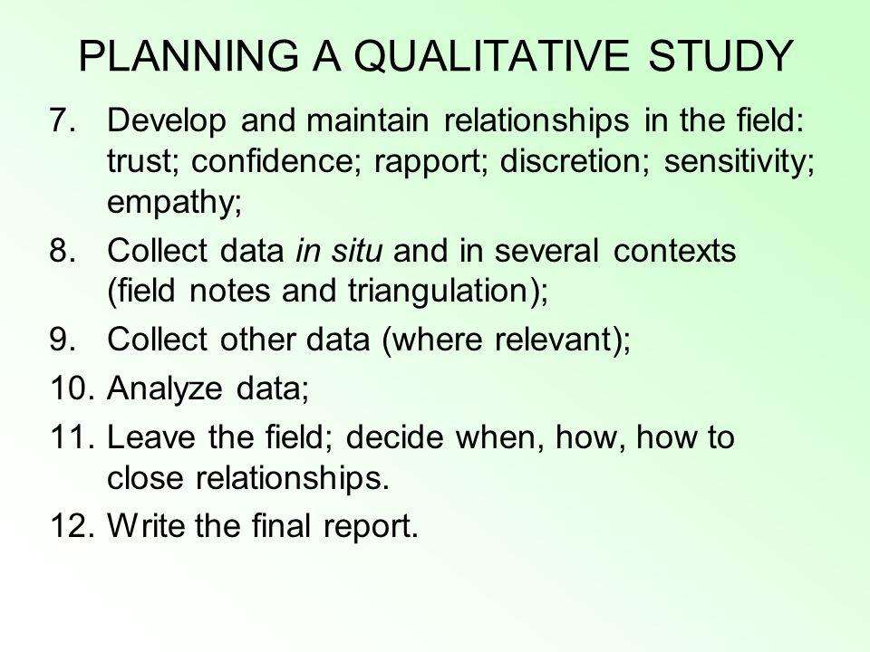 PLANNING A QUALITATIVE STUDY