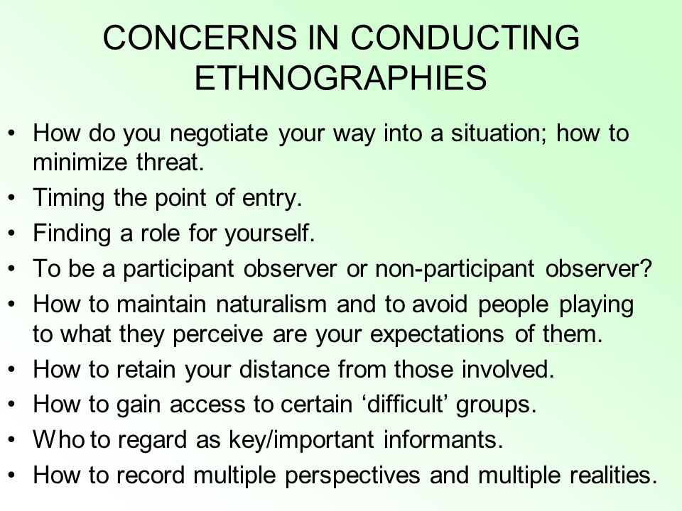 CONCERNS IN CONDUCTING ETHNOGRAPHIES