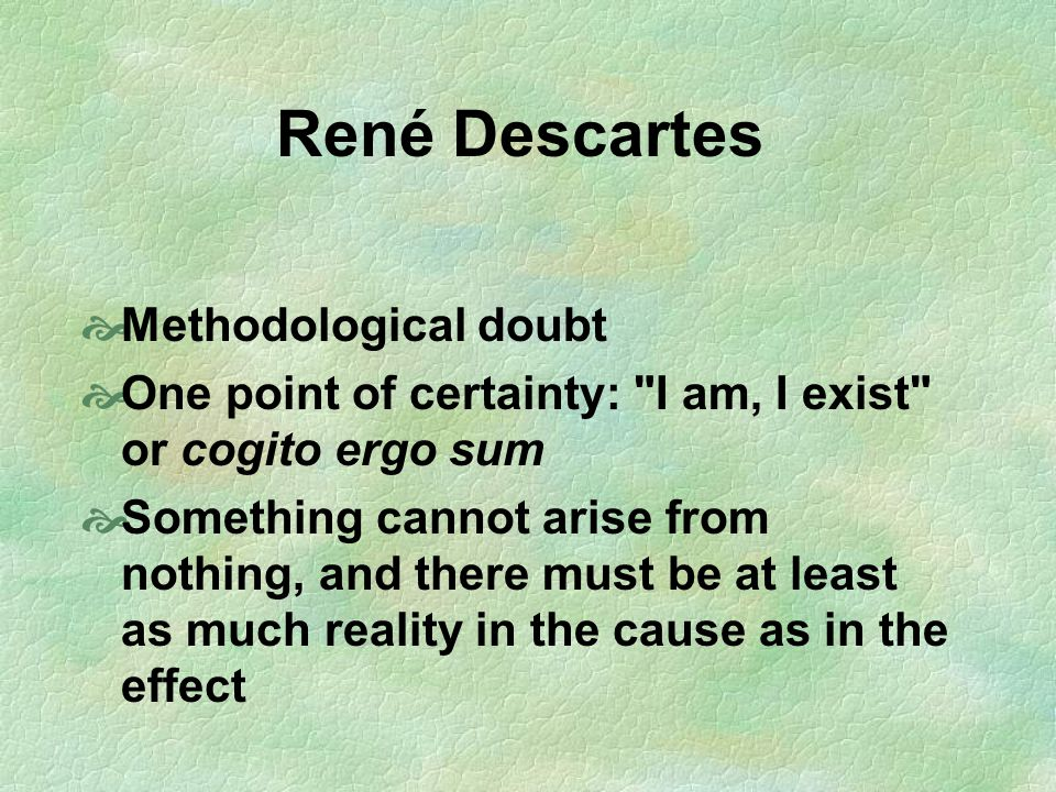 René Descartes Methodological doubt