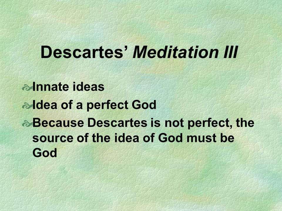 Descartes' Meditation III