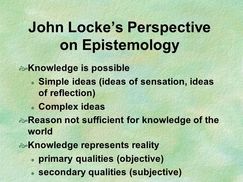 John Locke's Perspective on Epistemology