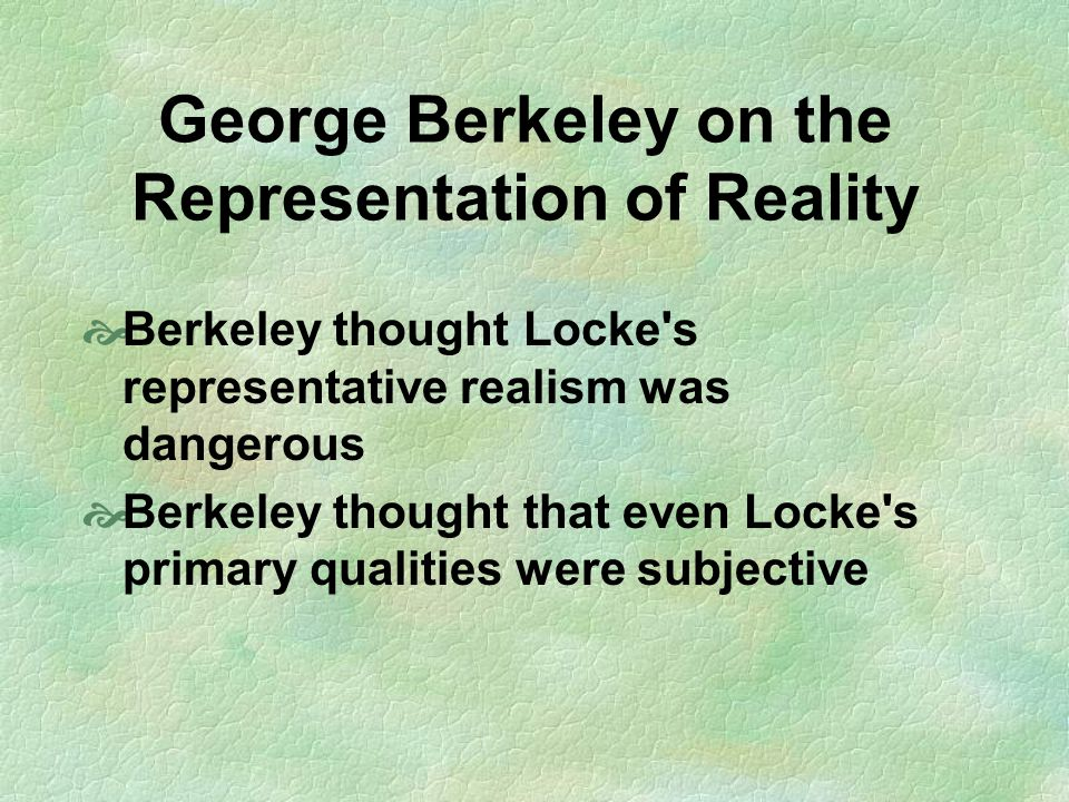 George Berkeley on the Representation of Reality