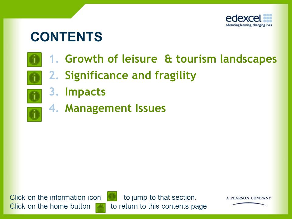 CONTENTS Growth of leisure & tourism landscapes
