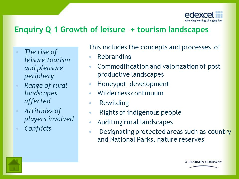 Enquiry Q 1 Growth of leisure + tourism landscapes