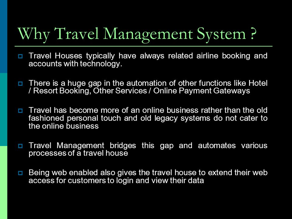 Why Travel Management System