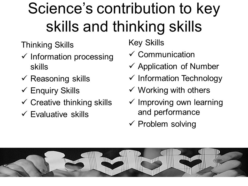 Science's contribution to key skills and thinking skills