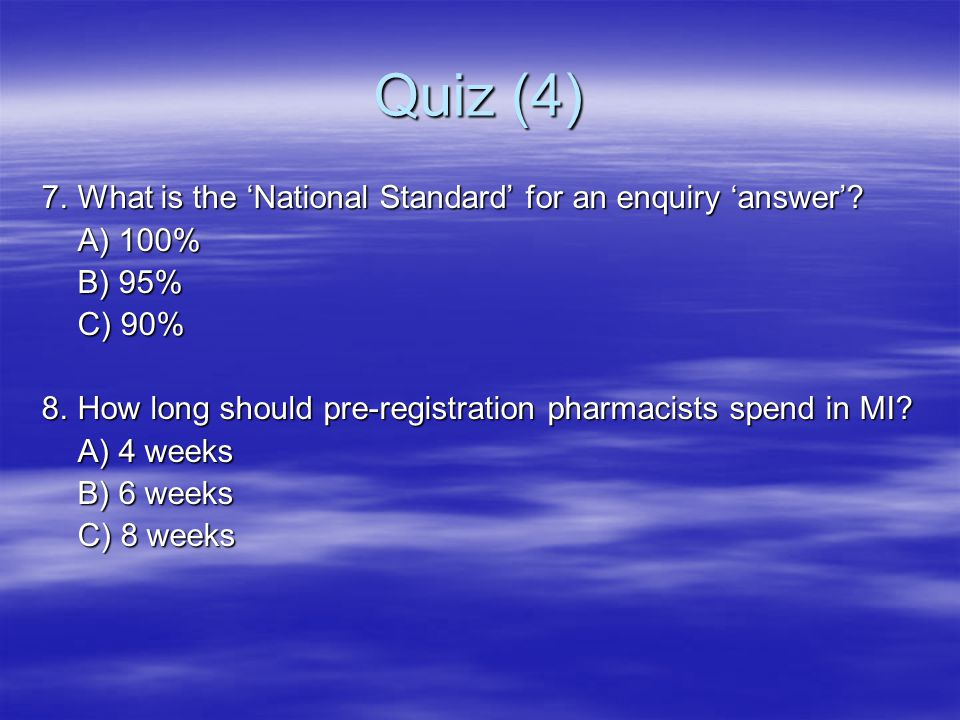 Quiz (4) 7. What is the 'National Standard' for an enquiry 'answer'