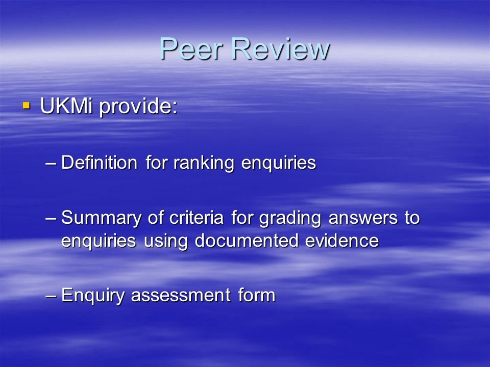 Peer Review UKMi provide: Definition for ranking enquiries