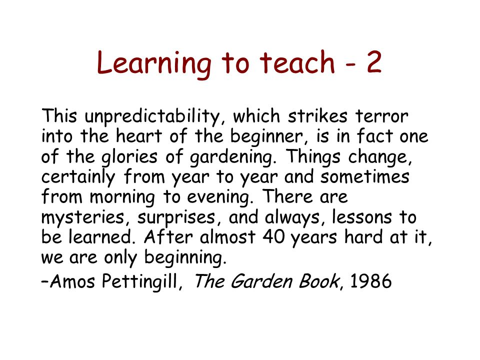 Learning to teach - 2