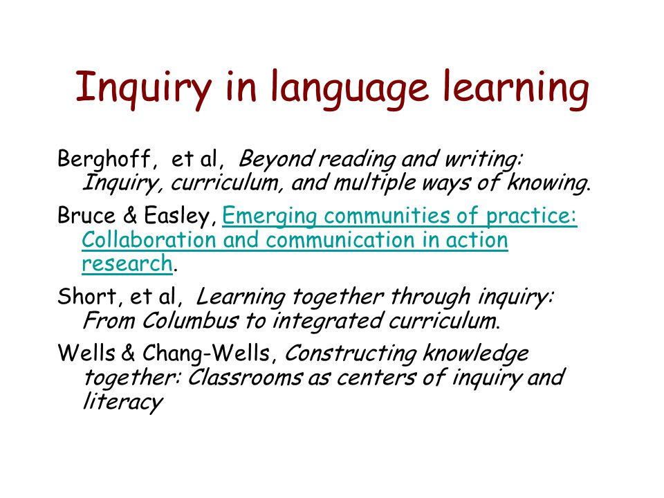 Inquiry in language learning