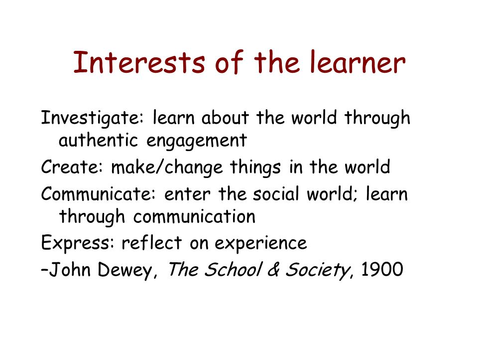 Interests of the learner