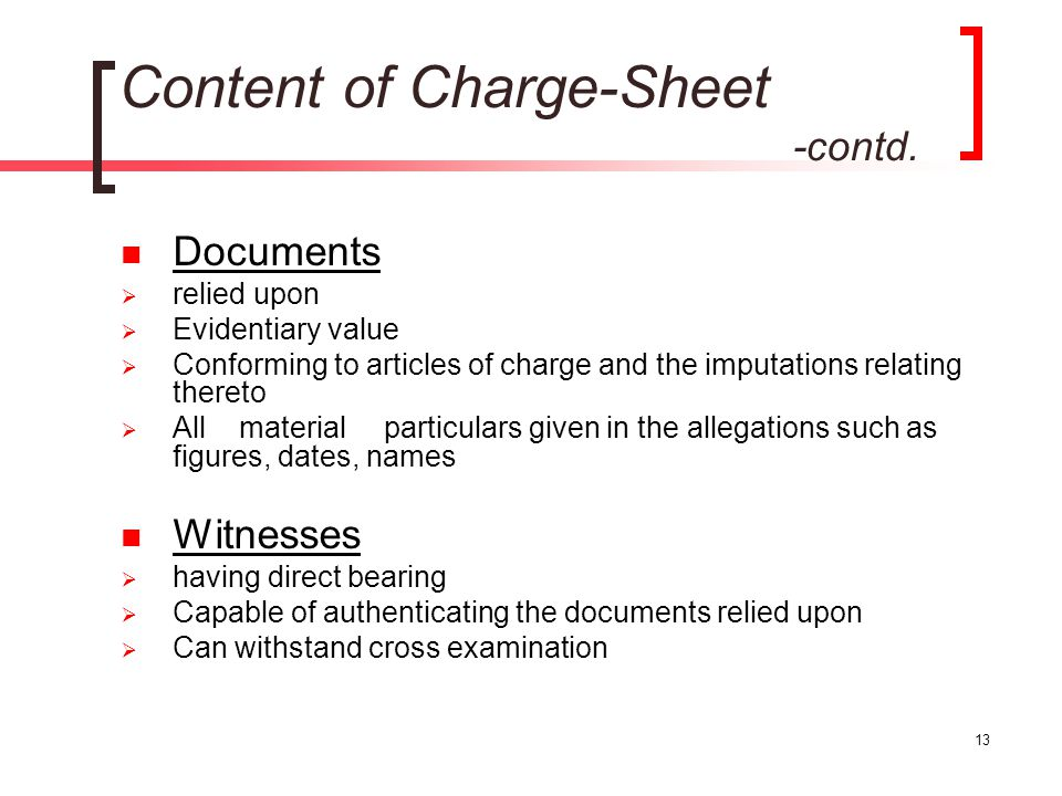 Content of Charge-Sheet -contd.