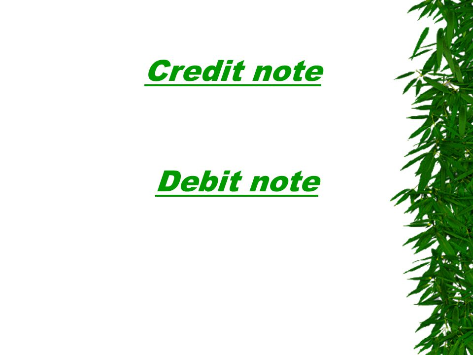 Credit note Debit note