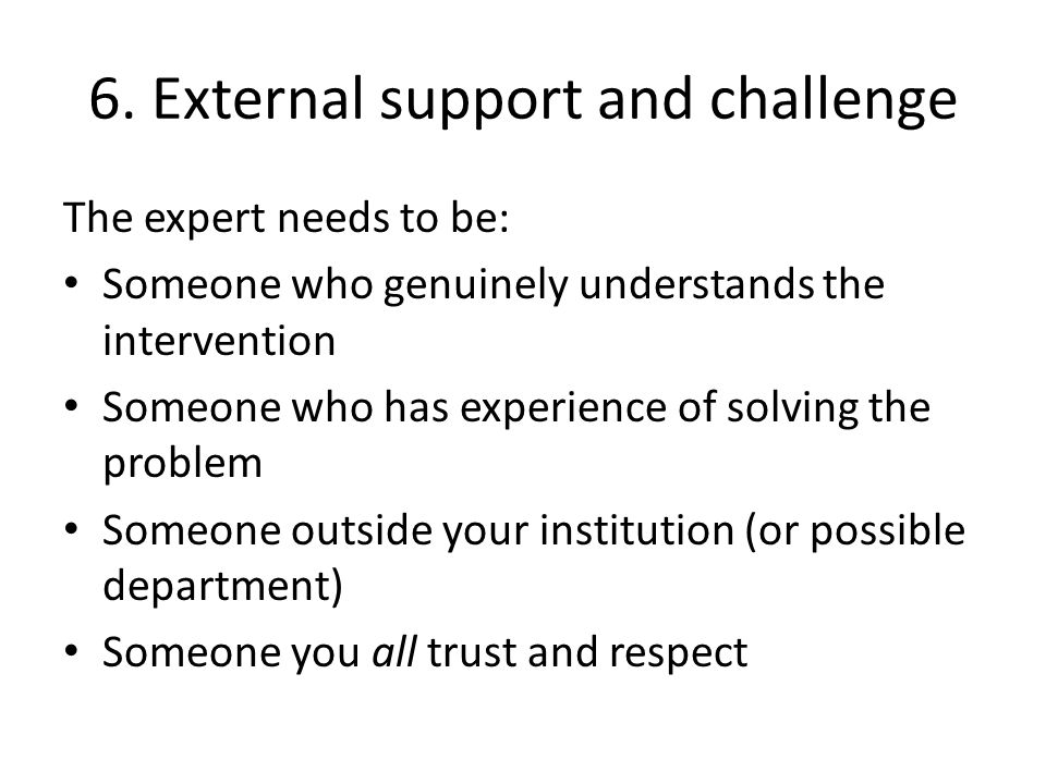 6. External support and challenge