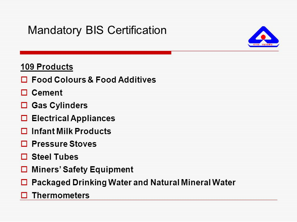 Mandatory BIS Certification