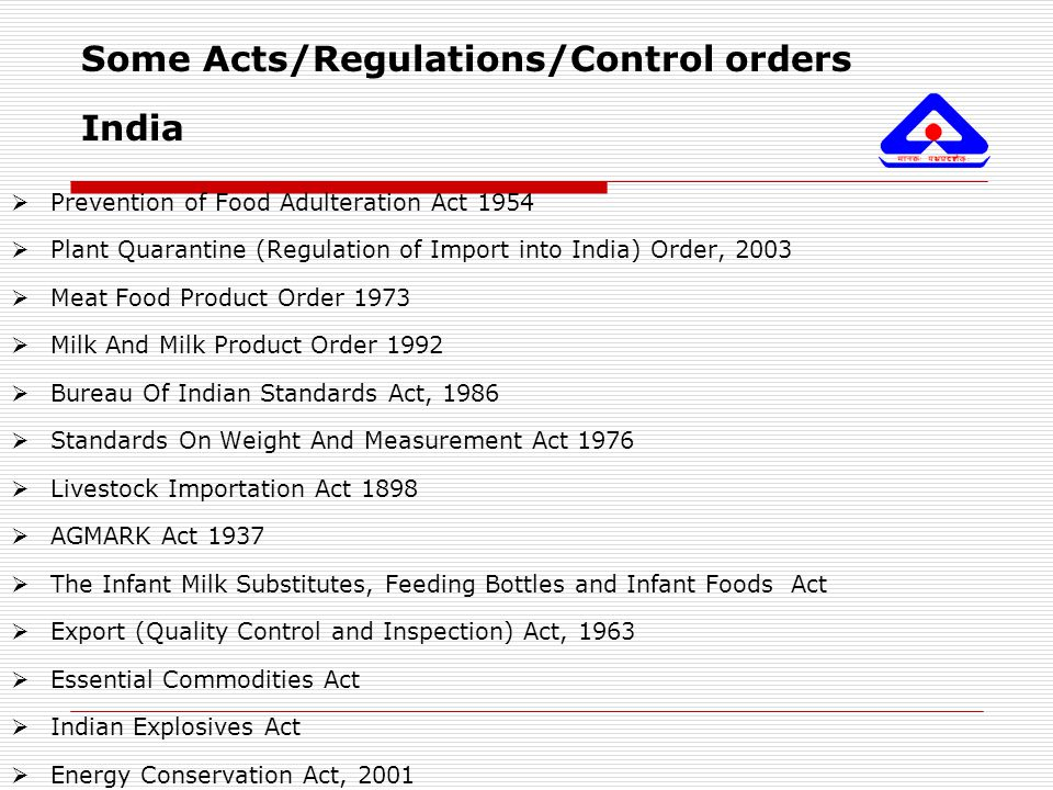 Some Acts/Regulations/Control orders India