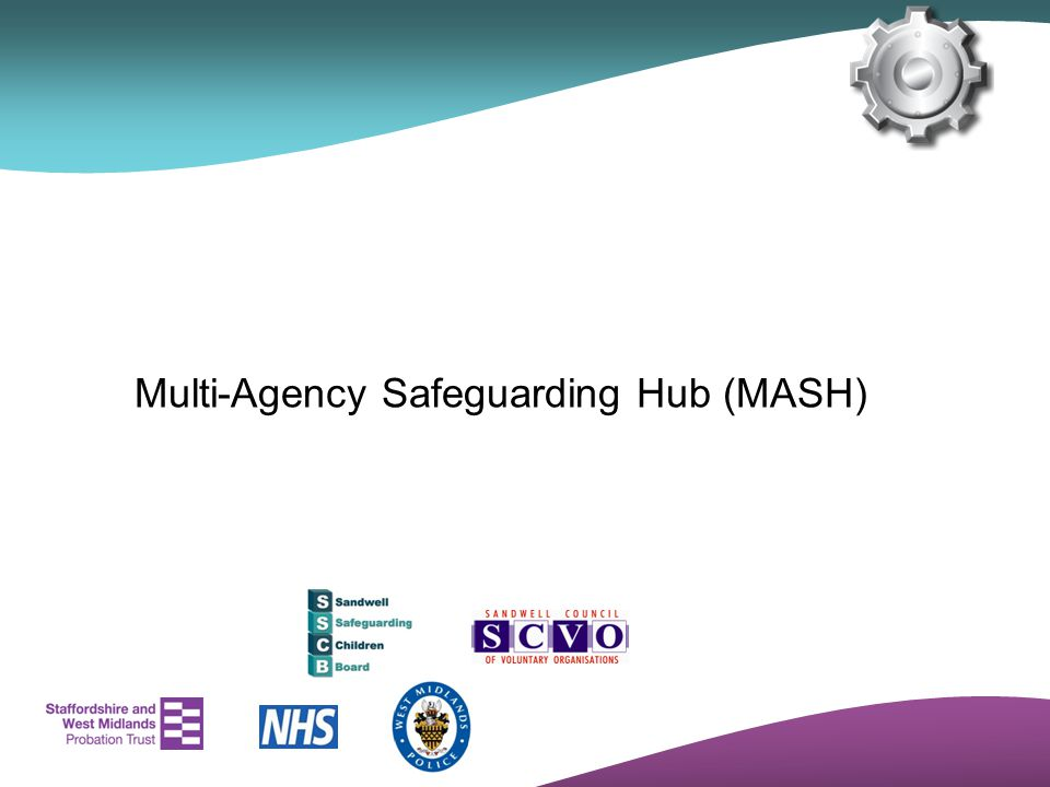 Multi‑Agency Safeguarding Hub (MASH)
