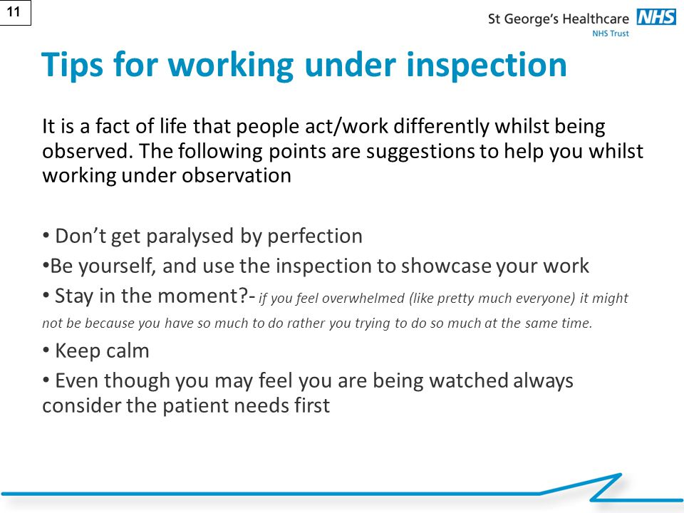 Tips for working under inspection