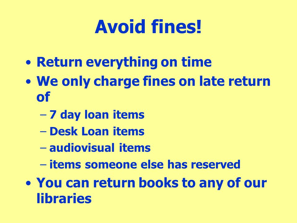 Avoid fines! Return everything on time